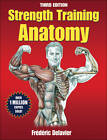 Strength Training Anatomy by Frederic Delavier (Paperback, 2010)