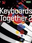 Keyboards Together: v. 2 by Associated Board of the Royal Schools of Music (Sheet music, 2008)
