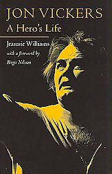 Jon Vickers by Jeannie Williams (2007, Paperback)