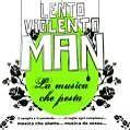 La Musica Che Pesta von Gigi (Lento Violento Man) DAgostino (2007)