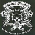 Booze, Broads and Beelzebub * by Chrome Division (CD, Jul-2008, Nuclear Blast (USA))