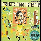 How-Big-Can-You-Get-The-Music-of-Cab-Calloway-by-Big-Bad-Voodoo-Daddy-CD