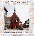 Lahr / Schwarzwald von Hermann Lersch und Thorsten Mietzner (2006, Kunststoffeinband)