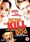 How To Kill Your Neighbor's Dog (DVD, 2006)