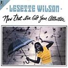 Lesette Wilson - Now That I've Got Your Attention (2002)