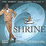 Various Artists - Shrine (The Rarest Sou...