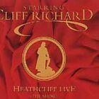 Cliff Richard - Heathcliff Live (The Musical, Live Recording, 1996)