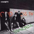 Starjets - God Bless the (1999)