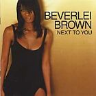 Beverlei Brown - Next to You (2007)