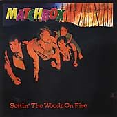 MATCHBOX-Settin-The-Woods-On-Fire-CD-NEW-Rockabilly-Rebel-Rock-n-Roll