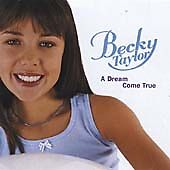Taylor, Becky : A Dream Come True CD Becky Taylor