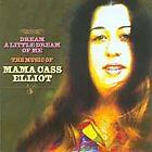 Cass Elliot - Dream a Little Dream of Me (The Music of Mama , 2005)