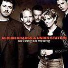 Alison Krauss - So Long So Wrong (2008)