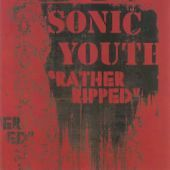 Sonic Youth - Rather Ripped (2006) EX COND