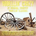 Various Artists - Yodellin' Crazy (2005)