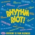 Various Artists - Rhythm Riot (Rockin' Is Our Bizness, 2002)