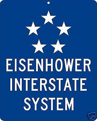 Eisenhower Interstate System Highway metal sign