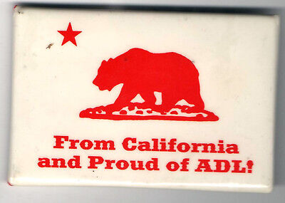 old pin From California and PROUD of ADL !