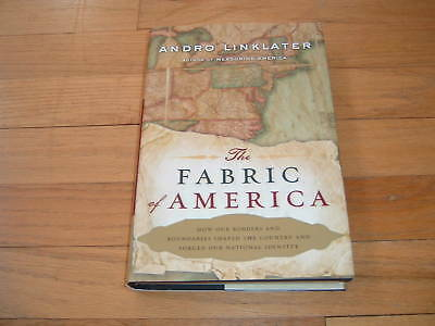 The Fabric Of America Borders Usa National Security And Identity Andro Linklater