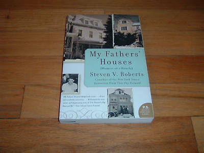 Steven V. Roberts Autobiography My Fathers' Houses Buy 2 Free Ship Buy 3 4th Fre