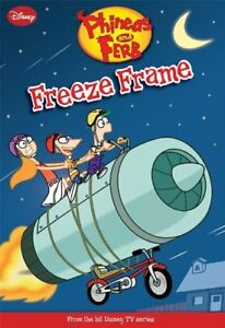 Disney-Phineas-and-Ferb-Freeze-Frame-NEW-Book