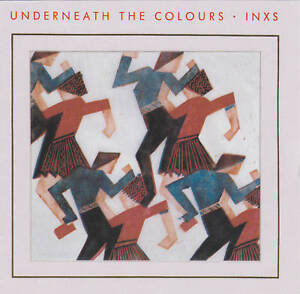 INXS-UNDERNEATH-THE-COLOURS-CD-1989-Mercury-Polygram-German-Issue-838-926-2