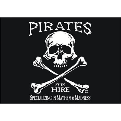 "Pirates for Hire  Skull 12x18"" Flag Weatherproof Boat on Rummage"