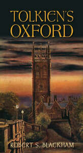 Tolkiens-Oxford-by-Robert-S-Blackham-Paperback-2008