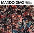Ode To Ochrasy von Mando Diao (2006)