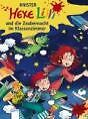 Hexe Lilli und die Zaubernacht im Klassenzimmer von Knister (2010, Gebunden)