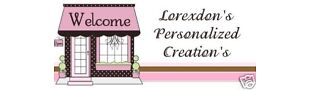 Lorexdon's Personalized Creations