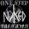 One Step Backward von Naked (2007)