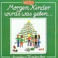 Morgen,Kinder,Wird's Was... von Amadeus-Kinderchor (1991)