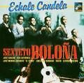 Echale Candela von Sexteto Bolona (2005)