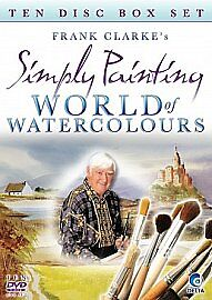 Frank Clarke's- Simply Painting-WORLD OF WATERCOLOURS-TEN DISC SET-NEW SEALED