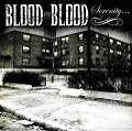 Serenity von Blood For Blood (2013)