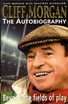 Cliff Morgan: The Autobiography - Beyond the Fields of Play, Nicholson, Geoffrey