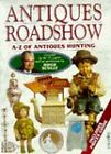 The  Antiques Roadshow by Hugh Scully (Paperback)