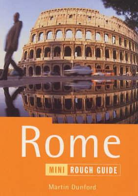 """AS NEW"" Dunford, Martin, Rome: The Mini Rough Guide (Miniguides) Book"