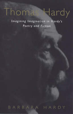THOMAS HARDY: IMAGING IMAGINATION HARDY'S POETRY AND F