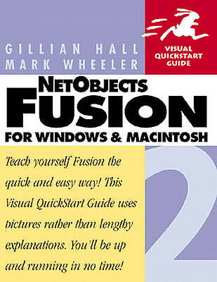 Netobjects Fusion 2 for Windows & Macintosh (Visual QuickStart Guide) by Hall,