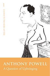 A-Question-of-Upbringing-by-Anthony-Powell-Paperback-2005