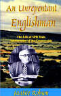 An Unrepentant  Englishman: The Life of S.P.B. Mais, Ambassador of the Countryside by Maisie Robson (Paperback, 2005)