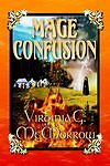 Mage-Confusion-Virginia-G-McMorrow-Hardcover-Book-NEW-9781595070241