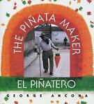 The Pinata Maker/El Pinatero by George Ancona (1995, Paperback)