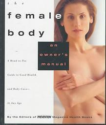 The-Female-Body-A-Head-To-Toe-Guide-to-Good-Health-and-Body-Care-At-Any-Age-by-P