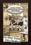 """""""VERY GOOD"""" Charlie Crowe's Newcastle United, Crowe, Charlie, Book"""