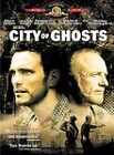 City of Ghosts (DVD, 2003)