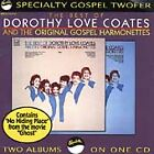 Dorothy Love Coates - Best of & the Original Gospel Harmonettes, Vols. 1-2 (1993)