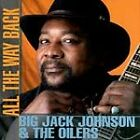 Big Jack Johnson - All the Way Back (1999)
